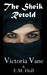 The Sheik Retold by Victoria Vane