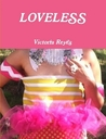 Loveless by Victoria Reyes