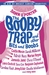 The Booby Trap and other Bits and Boobs