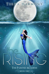 The Rising (The Painted Maidens Trilogy, #1)
