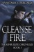 Cleanse Fire by Anastasia V. Pergakis