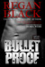 Bulletproof (Unknown Identities, #1)