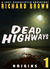 Dead Highways: Origins (Boo...
