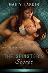 The Spinster's Secret by Emily Larkin