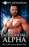 Accidental Alpha (Pack Partners, #1)