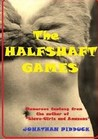The Halfshaft Games