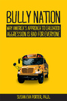 Bully Nation by Susan Eva Porter