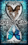 Strange Case by Lauren Stewart