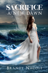 Sacrifice: A New Dawn (The Shadow World, #3)
