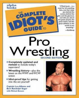 The Complete Idiot's Guide to Pro Wrestling