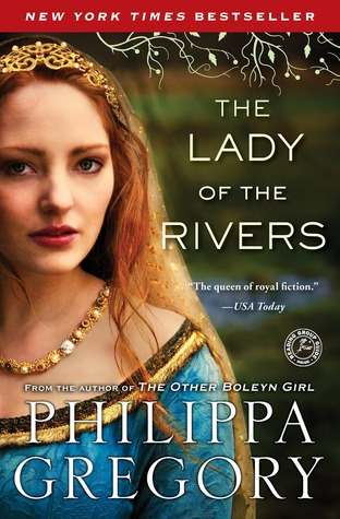 The Lady of the Rivers (The Cousins' War, #3)