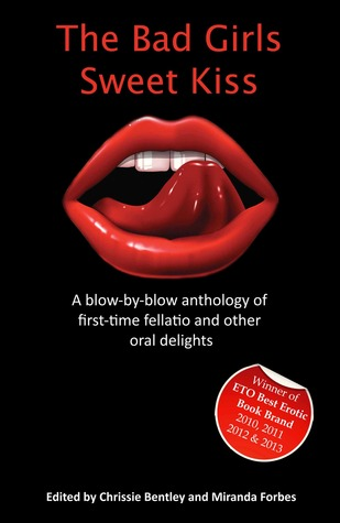 The Bad Girls Sweet Kiss by Chrissie Bentley