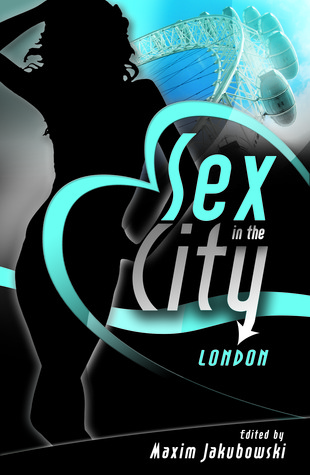 Sex In The City by Maxim Jakubowski