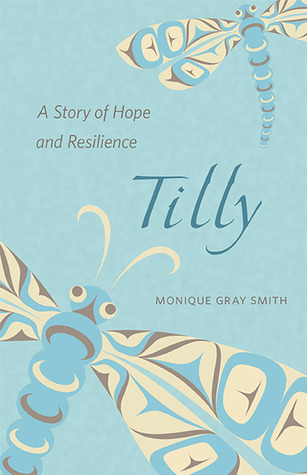 Tilly by Monique Gray Smith