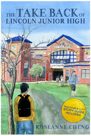 The Take Back of Lincoln Junior High by Roseanne Cheng