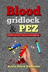 Blood, Gridlock, & PEZ: Podcasted Tales of Horror