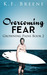 Overcoming Fear (Growing Pains #2)