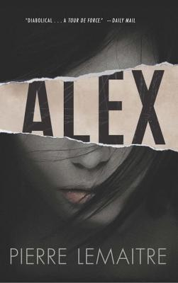 Alex: The Commandant Camille Verhoeven Trilogy