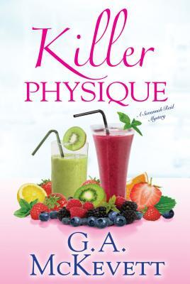 Killer Physique (Savannah Reid Mystery, #19)