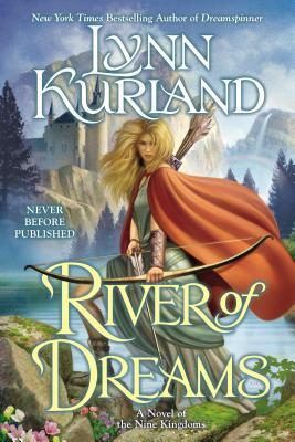 Review: River of Dreams by Lynn Kurland