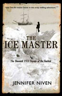 Ice Master the the Doomed (Oeb) 1913 Voyage of the Karluk and the Miraculous....