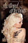 Shuttered Affections by Rene Folsom