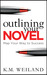 Outlining Your Novel: Map Y...