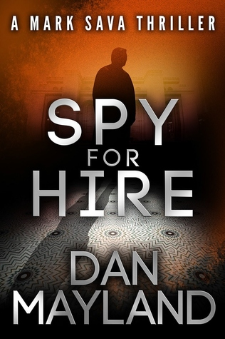 Spy for Hire by Dan Mayland