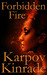 Forbidden Fire (Forbidden Trilogy, #2)