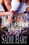 Big Cats Don't Purr (Shifter Town Enforcement #3)