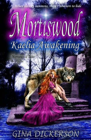 Mortiswood by Gina Dickerson