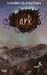 ARK (The Natural Selection Trilogy, #1)