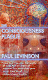 The Consciousness Plague (Phil D'Amato)