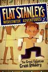 The Great Egyptian Grave Robbery (Flat Stanley's Worldwide Adventures #2)
