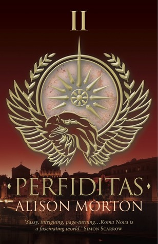 PERFIDITAS by Alison Morton
