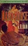 Dark Horse (Jim Knighthorse, #1)