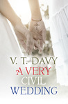 A Very Civil Wedding by V.T. Davy