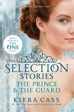 The Selection Stories: The Prince & the Guard