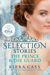 Cover of The Selection Stories: The Prince & the Guard