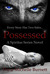 Possessed by Dana Michelle Burnett