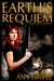 Earth's Requiem (Earth Reclaimed #1)