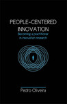 People-Centered Innovation: Becoming a practitioner in innovation research
