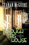 Through This House (October Daye, #4.1)