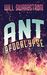 Ant Apocalypse by Will Swardstrom