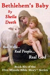Bethlehem's Baby (Five Minute Bible Story Series, #6)