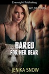 Bared for Her Bear (Wylde Bears #1)