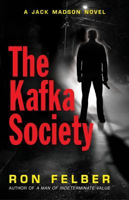 The Kafka Society by Ron Felber