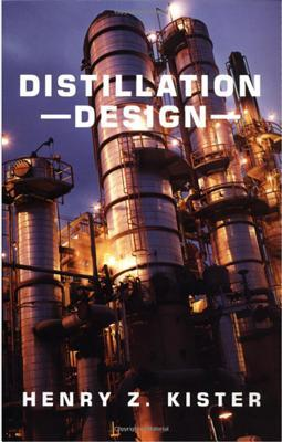 Distillation Design by Henry Z. Kister