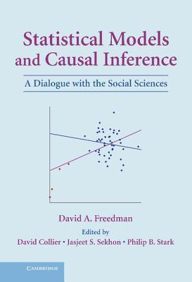 Statistical Models and Causal Inference by David A. Freedman