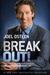 Break Out!: 5 Keys to Go Be...